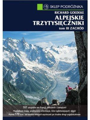 WSP Przewodnik Alpejskie trzytysięczniki t.III Zachód