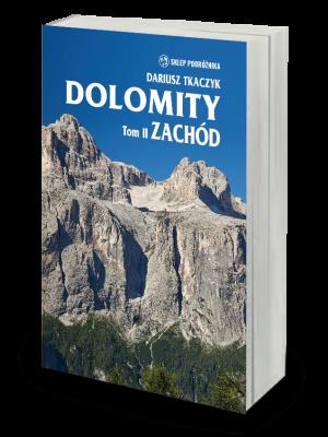WSP Przewodnik DOLOMITY T. 2 ZACHÓD – Dariusz Tkaczyk