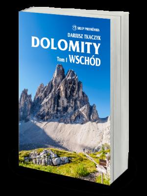 WSP Przewodnik DOLOMITY  t. I Wschód wyd. 2021